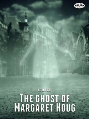 cover image of The ghost of Margaret Houg